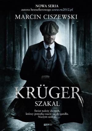 Marcin Ciszewski - Krüger. Szakal
