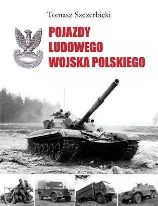 Tomasz Szczerbicki, Pojazdy Ludowego Wojska Polskiego