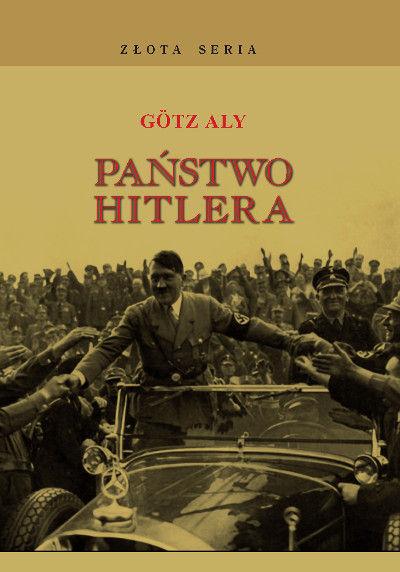 Götz Aly, Państwo Hitlera