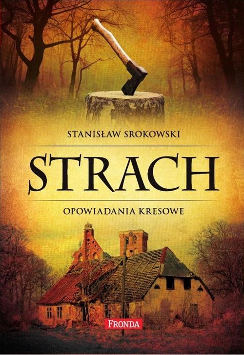 Stanisław Srokowski, Strach. Opowiadania kresowe