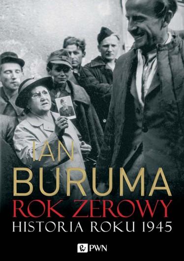 Ian Buruma, Rok zerowy. Historia roku 1945
