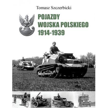Tomasz Szczerbicki, Pojazdy Wojska Polskiego 1914-1939