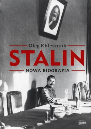 Oleg Khlevniuk, Stalin. Nowa biografia