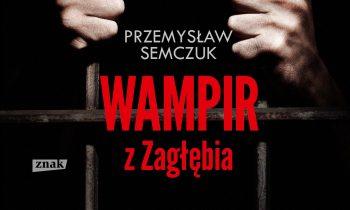 semczuk_wampir-z-zaglebia