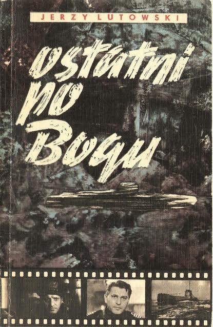 Jerzy Lutowski, Ostatni po Bogu, Gdynia 1968, wydanie I, okładkę projektował Marian Leciej