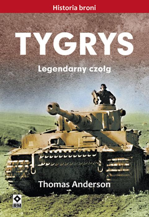 Thomas Anderson, Tygrys. Legendarny czołg