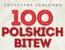 100 polskich bitew. Na lądzie, morzu i w powietrzu.