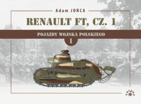 Adam Jońca, Renault FT, cz. 1 1919-1939. Wojna, pokój i znów wojna